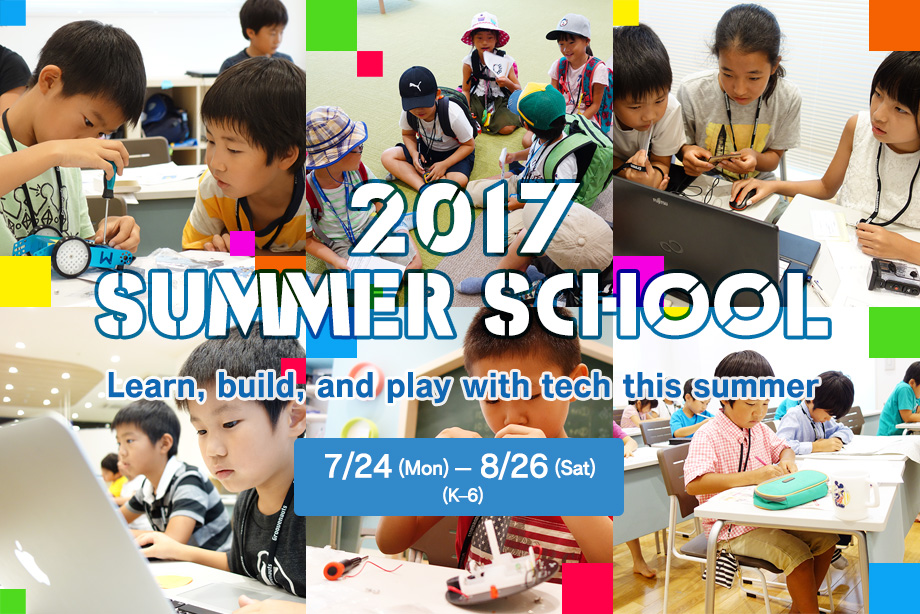 TECH PARK Summer School 2017 | Learn, build, and play with tech this summer | 7/24 (Mon) - 8/26 (Sat) | (K-6)